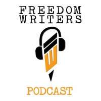 The Freedom Writers Podcast: Now Available on iTunes and Stitcher